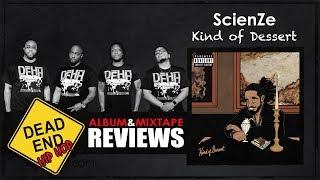 ScienZe - Kind of Dessert Album Review   DEHH