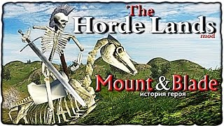 Mount and Blade • The Horde Lands