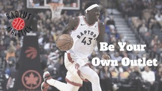 Pascal Siakam - Be Your Own Outlet (BYOO)
