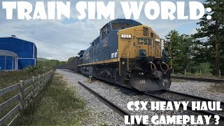 Train Sim World: CSX Heavy Haul LIVE gameplay 3