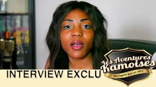 Les Aventures Kamoises INTERVIEW EXCLUSIF