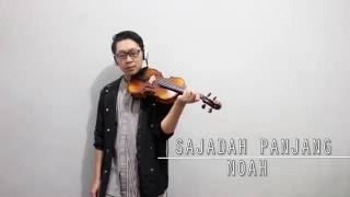 download lagu Noah - Sajadah Panjang  Violin Cover By Rifqi gratis