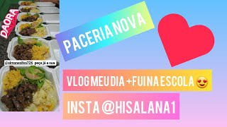 vlog meu dia +paceria nova +fui na escola 😍/hisalana gomes
