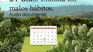 21 DÍAS PARA CAMBIAR TU VIDA. Audio documental.