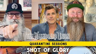 The Washboard ion - Shot Of Glory - Quarantine Sessions Episode 10