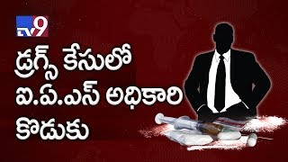 IAS officer son in Drugs case