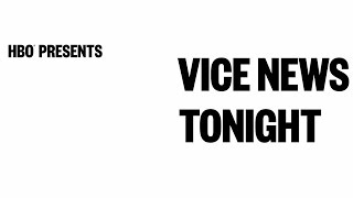 VICE News Tonight (Trailer)