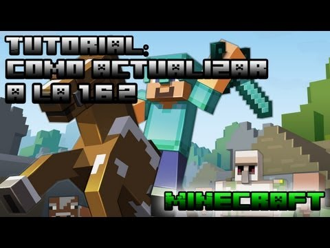 TUTORIAL: COMO ACTUALIZAR MINECRAFT PIRATA A LA VERSION 1.6.2 !!