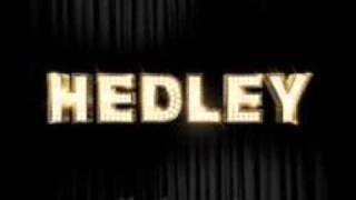 Watch Hedley The Show Must Go video