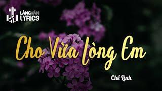 Cho Vừa Lòng Em - Chế Linh