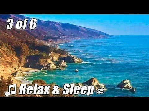 RELAX & SLEEP #3 Relaxing music BIG SUR CA ocean sounds soothing slow jazz muzica sleeping lullaby