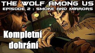 ► The Wolf Among Us : Epizoda 2 : Smoke and Mirrors | CZ Lets Play / Gameplay [HD] [PC]