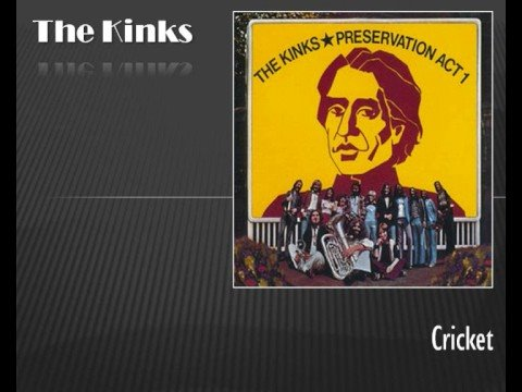 Kinks - Cricket
