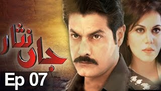 Jaan Nisar Episode 7