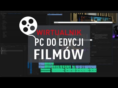 Komputer Do Edycji Filmów - Wirtualnik