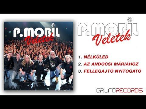 P.Mobil - Veletek (teljes Kislemez - 2018)