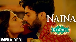 'Naina' VIDEO Song from Khoobsurat