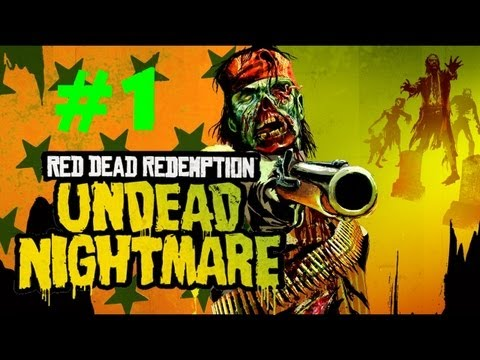 Red Dead Redemption: Undead Nightmare - One of THE Best Zombies Games Ever? (Part 1)