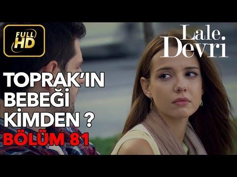 Lale Devri 81. Bölüm / Full HD (Tek Parça)