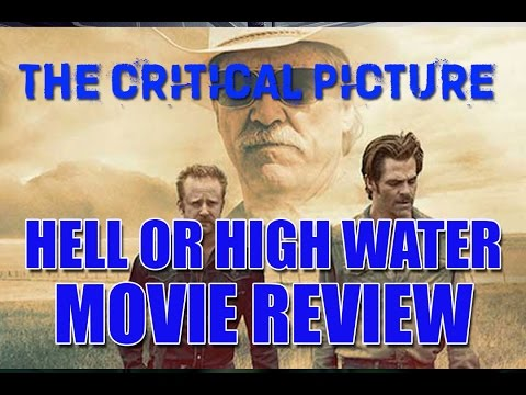 Hell Or High Water Review (spoiler Free)