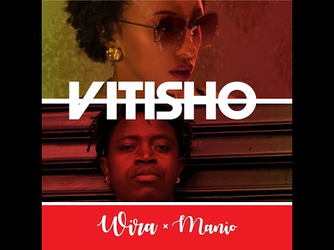 VITISHO - WIRA x MANiO