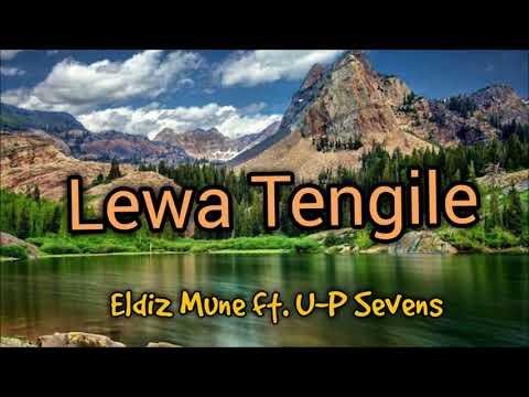 Eldiz Mune - Lewa Tengile ft U.P 7's