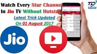 Watch Every Star Channel On Jio TV  Without Hotstar | Latest Trick 2017