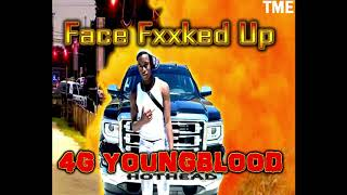 4G YoungBlood(HotHead) - Face Fxxked UP