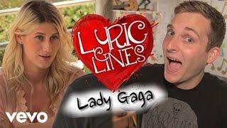Lady Gaga Lyrics Pick Up Girls? #VEVOLyricLines (Ep. 11)