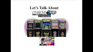 Quick talk about the New Arcade 1UP Personal Arcade units.
