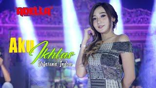 Download lagu Aku Ikhlas - Difarina Indra - OM ADELLA