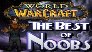World of Warcraft - Noob Pvp - The Best of Noobs