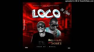 Bellolix feat Sosey  loco (prod by movic beatz)