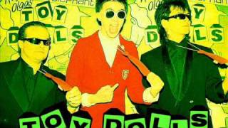 Watch Toy Dolls I Gave My Heart To A Slag Called Sharon From Whitley Bay video