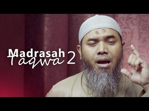 Kajian Ramadhan: Madrasah Taqwa 2 - Ustadz Afifi Abdul Wadud, BA