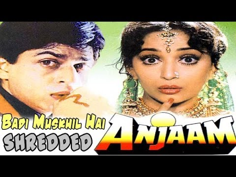 Badi Muskhil Hai - Anjaam (SHREDDED VERSION)