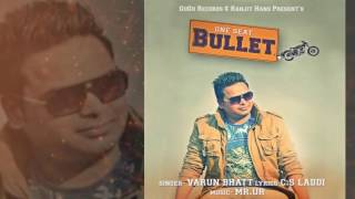 One Seat Bullet Varun Bhatt Latest Punjabi Video Songs 2016 GuGu Records
