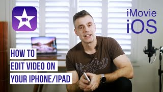 How to edit video on your iPhone or iPad with iMovie - Full Tutorial 2018