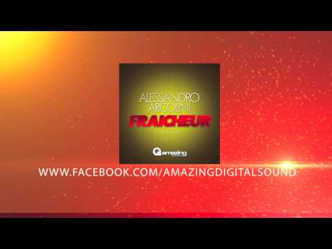 Alessandro Arcolini - Fraicheur (original Mix) On Sale 20 02 2013 video