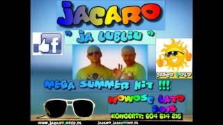 Jacaro - Ja lubliu (Audio)