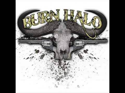Burn Halo - Dead End Roads Lost Highways