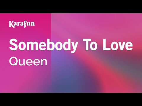Karaoke Somebody To Love - Queen *
