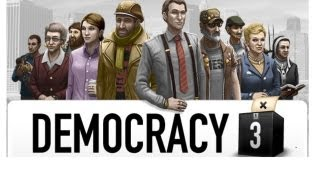 Let's Look At: Democracy 3! [PC]