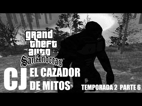 Cj el Cazador de Mitos (GTA SA - Loquendo) PART. 6