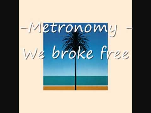 metronomy - we broke free [The english riviera album]