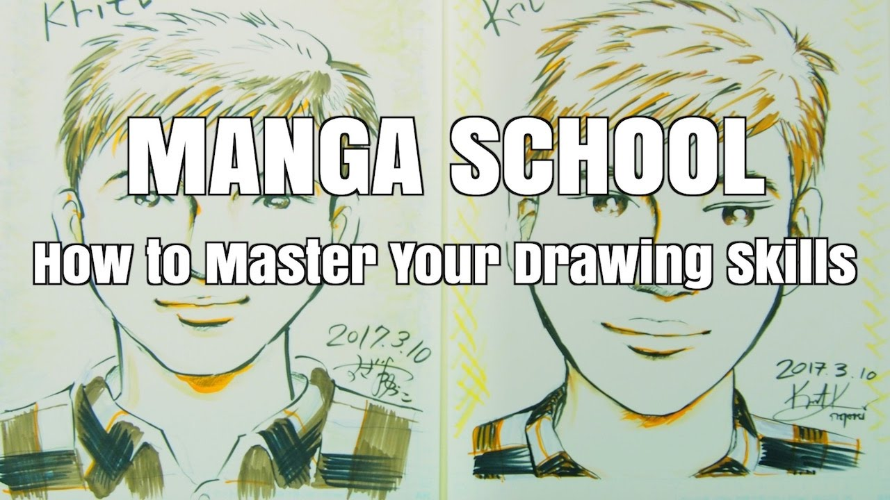 Manga School : How to Master Your Drawing Skills