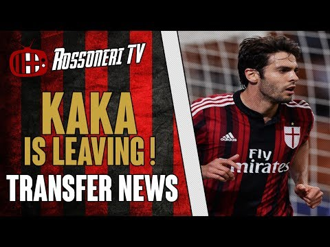 Kaka is leaving ! | AC Milan Transfer News | (28/06/14)