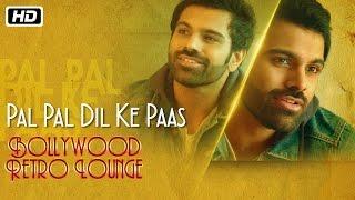 download lagu Pal Pal Dil Ke Paas  Bollywood Retro Lounge gratis