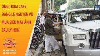 Sau Ly Hôn, Ông Trùm Cafe Trung Nguyên cưỡi Rolls-Royce Phantom đi mua máy ảnh nửa tỷ tại Hà Nội