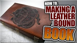 How to EASILY make a Leather Bound Book